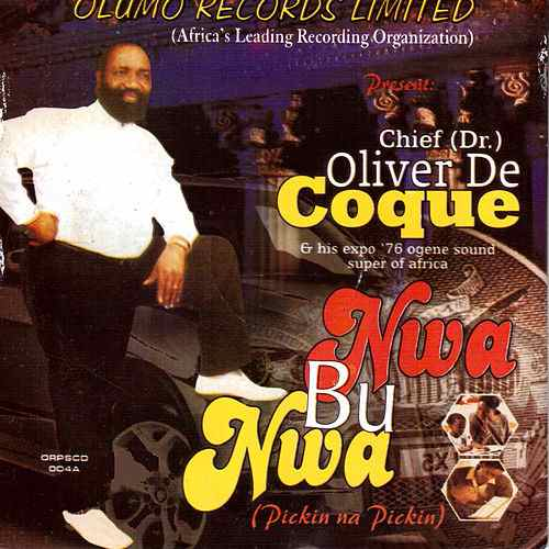 Chief Dr Oliver De Coque - Onye Ma Isi Ga echi Eze  (Latest Igbo Highlife Music)