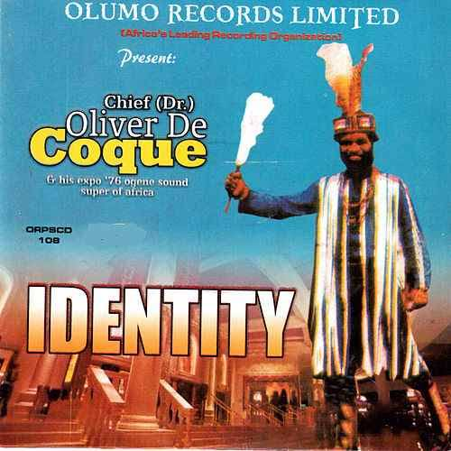 Oliver De Coque - Identity (Latest Igbo Old School Highlife Music)