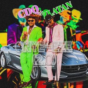 CDQ - Onye Eze 2.0 (Remix) Ft. Zlatan | Nigerian Highlife Hip-hop