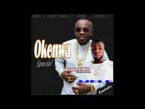 Onyeoma Tochukwu - Okenwa Special