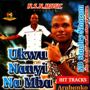 Nd Stanley Nnorom - Ogaranya (Bongo Highlife Igbo Music)