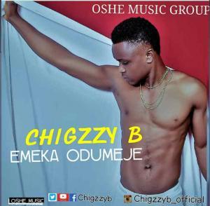 Chigzzy B – Emeka Odumeje