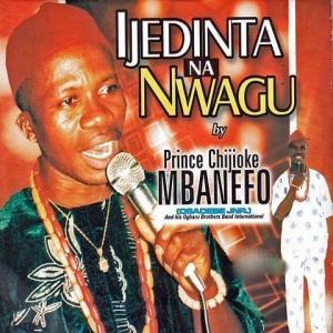 Prince Chijioke Mbanefo - Ifeoma na Anyabunwanne