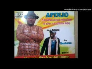 Apinjo - Kemesia Nze Nwabuluome (Igbo Nigerian Highlife Latest Music)