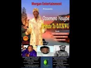 Ozoemena Nsugbe - Tribute to Odumegwu Ojukwu