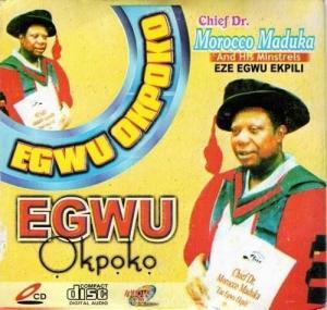 Emeka Morocco Maduka - Egwu Okpoko | Latest Biafran Igbo Highlife Music
