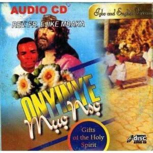 Rev Father Ejike Mbaka - Onyinye Muo Nso (Gift of the Holy Spirit) | Latest Igbo Gospel Music