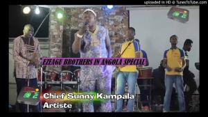 SUNNY KAMPALA - EZEAGU BROTHERS IN ANGOLA SPECIAL