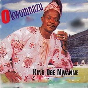 King Ogenwanne - Okwomnazu | Latest Igbo Traditional Music 2020