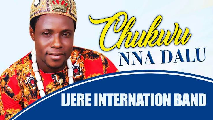 IJERE INTERNATIONAL BAND - CHUKWU NNA DALU | Latest 2020 Nigerian Igbo Highlife Music