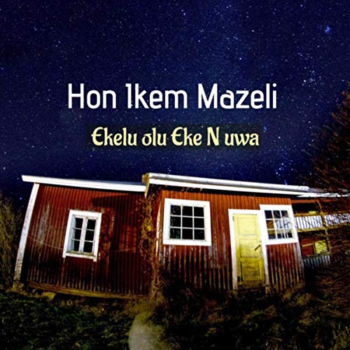 Ikem Mazeli - Emma Emenike Special | Latest Igbo Highlife Music 2020
