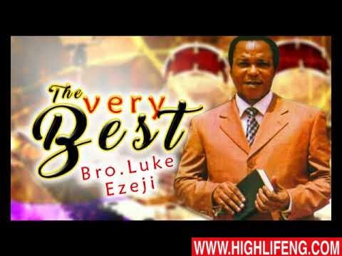 Luke Ezeji - The Very Best   Latest Igbo Gospel Song 2020