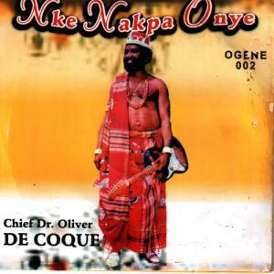 Oliver De Coque - Nke Nakpa Onye | Igbo Highlife Song