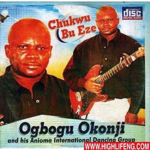 Ogbogu Okonji - CHUKWU BU EZE
