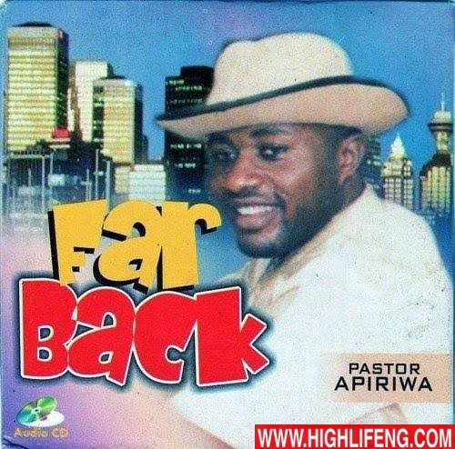 Pastor Apiriwa - Far Back (Full Album)