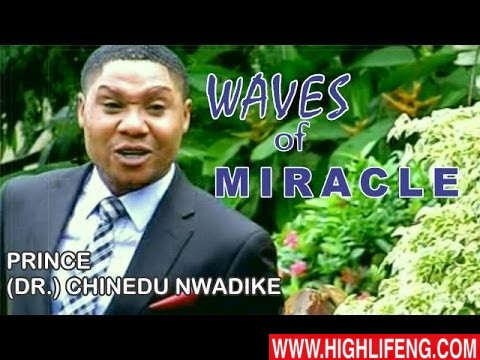 Chinedu Nwadike - The Waves Of Miracle (Latest Nigerian Gospel Music)