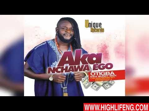 Otigba Nwa Muddy Ibeh - Oku Mmuo Di Na Uwa | Latest Igbo Highlife Music 2020