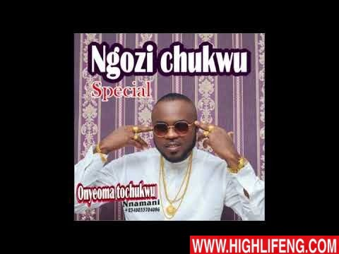 Onyeoma Tochukwu Nnamani - Ngozi Chukwu (Latest Igbo Highlife Songs 2020)