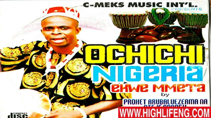 Prophet Arubaluezeama (Ayaka Nsugbe 2nd) - Ochichi Nigeria Ekwe Mmeta | Latest Igbo Traditional Highlife Music 2020