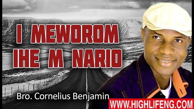 Bro. Cornelius Benjamin - I Meworom Ihe M Nario (Latest Nigerian Igbo Gospel Worship Song)