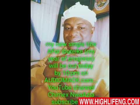 Prince Chimex NwaAzia - Afor Ibuteike (Afor Oma) | Latest Igbo Highlife New Tracks 2020