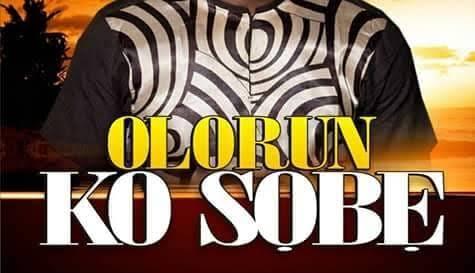 Akintunde Elijah Obasemilogo - OLORUN KO SOBE