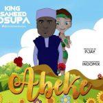 Saheed Osupa – Abeke (Latest Yoruba Fuji Music)