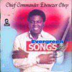 Ebenezer Obey – AnJade Loni Eledumare (Latest Yoruba JuJu Song)