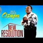 King Saheed Osupa – New Resolution (Latest Yoruba Fuji Music 2020)
