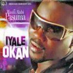 Wasiu Alabi Pasuma – Iyale Okan (Latest Yoruba Fuji Song 2020)