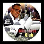 Saheed Osupa – Billionaires Club